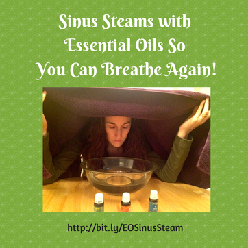 Sinus Steams with Essential Oils